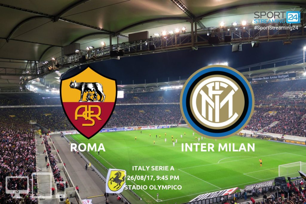 Thumbnail image for Roma v Inter Live Stream Serie A | 25.08.2017