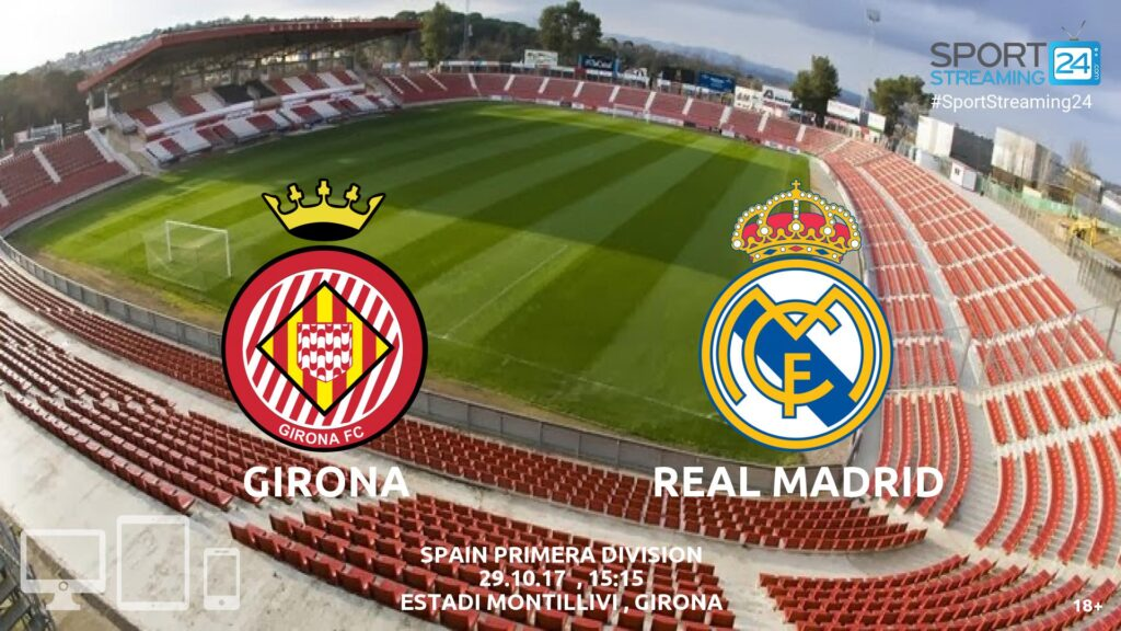 Thumbnail image for Girona v Real Madrid Live Stream