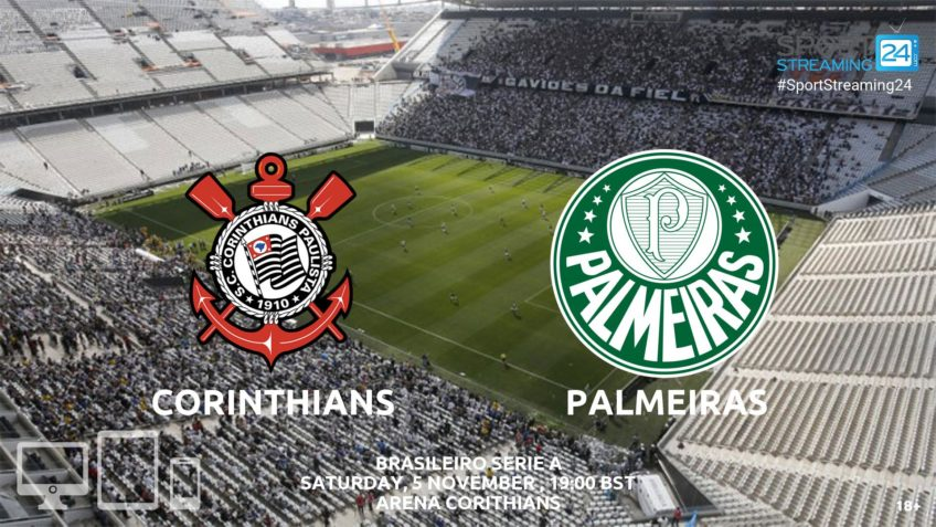 corinthians palmeiras live streaming video online
