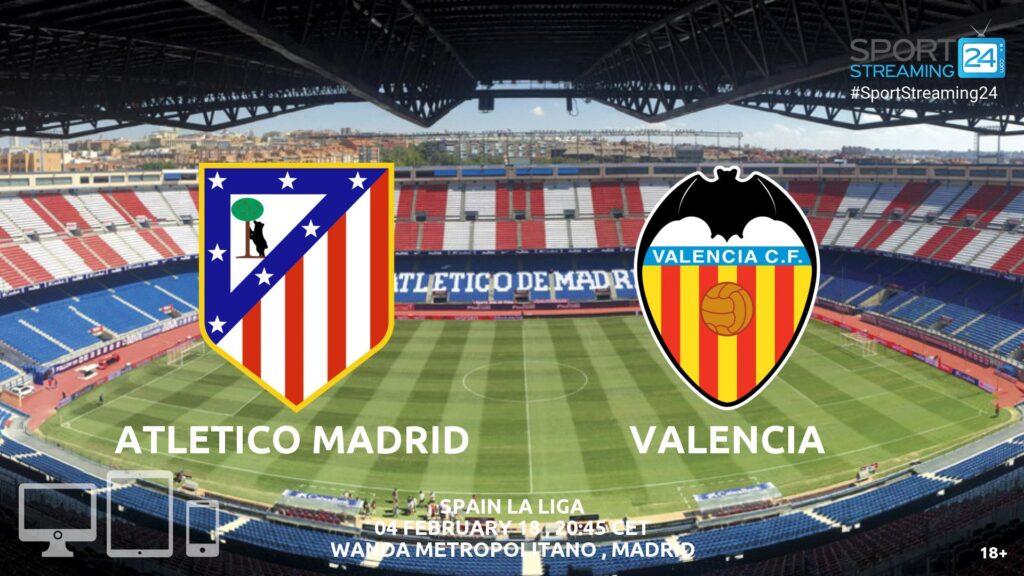 Thumbnail image for Atletico Madrid v Valencia Live Stream | La Liga Match Preview