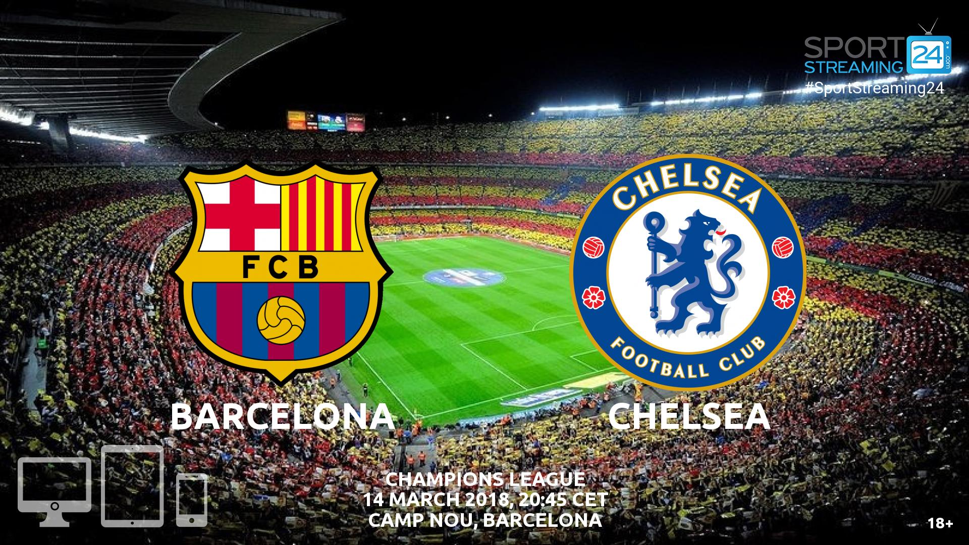 Match Preview Live Stream Info: Barcelona Chelsea Live Streaming News