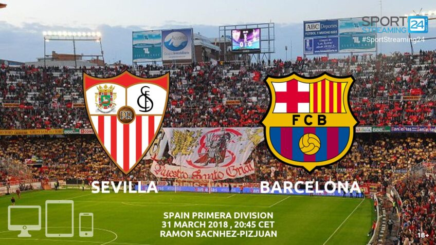 watch sevilla barcelona live streaming video bet365