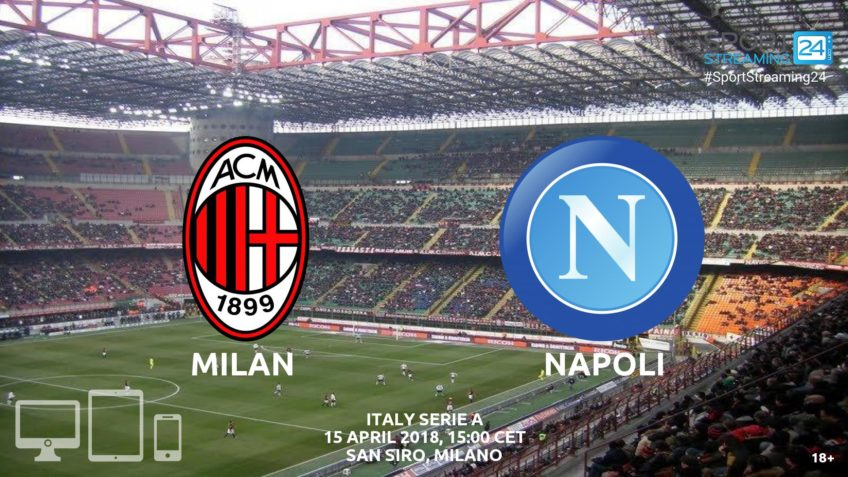 Watch Milan Napoli live streaming video bet365