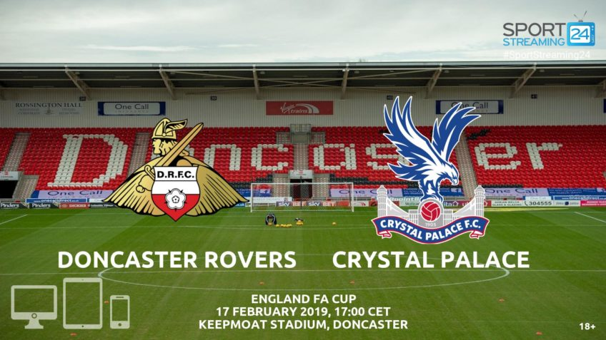 doncaster rovers crystal palace live stream fa cup