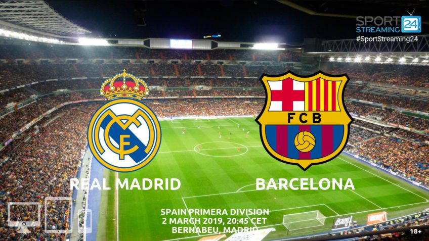 real madrid barcelona live streaming video